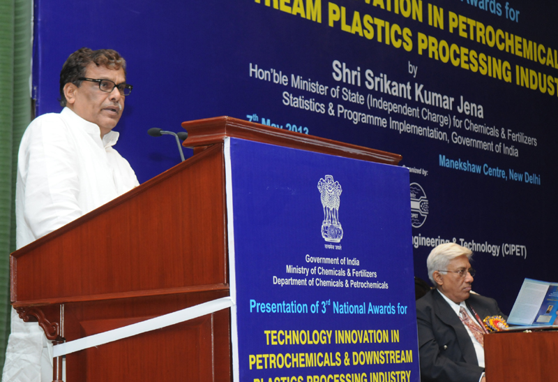 The Minister of State (Independent Charge) for Chemicals & Fertilizers Shri Srikant Kumar Jena addressing at the presentation of the 3rd National Awards for Technology Innovation in Petrochemicals & Downstream Plastic Processing Industry 2012-13, under the aegis of National Policy on Petrochemicals, in New Delhi on May 07, 2013
